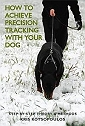Tracking  Dog Training  - Police, Search & Rescue, IPO