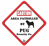 Vacky Pet Car Signs with Caption Caution Pug   - (6X6) Inch