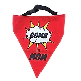 LANA Paws Bomb Like Mom Adjustable Bandana - Medium & Large